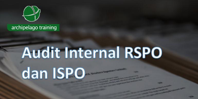 Audit Internal RSPO dan ISPO