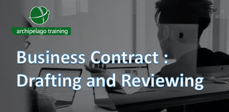 Business Contract : Drafting and Reviewing
