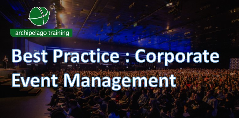Best Practice : Corporate Event Management
