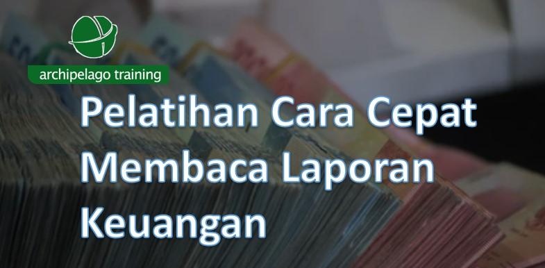 Pelatihan Cara Cepat Membaca Laporan Keuangan